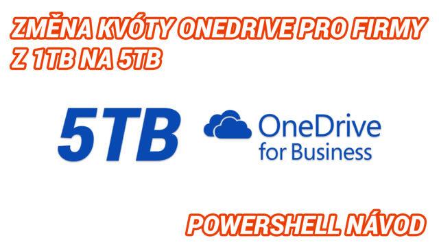 5TB OneDrive pro firmy pomocí powershellu