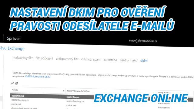 nastaveni dkim v Exchange Online
